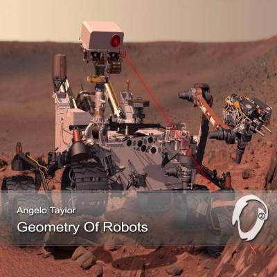 Angelo Taylor - Geometry Of Robots (Album)