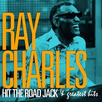 Ray Charls - Hit The Road Jack