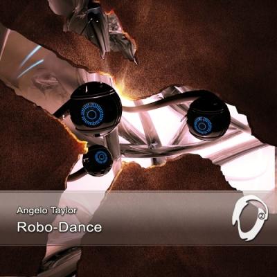 Angelo Taylor - Robo-Dance (Single)