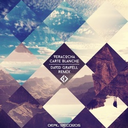 VERACOCHA - Carte Blanche (David Gravell Remix)