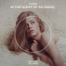 Takeri - In The Quest Of An Angel