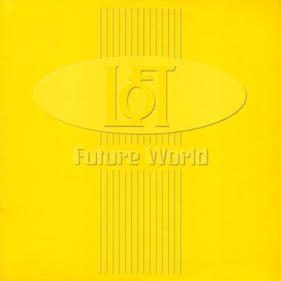 Loft - Future World