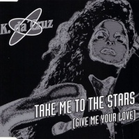 Take Me To The Stars (Give Me Your Love) CDM