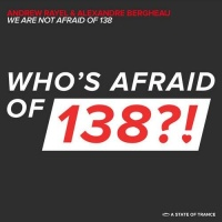 We Are Not Afraid Of 138
