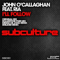 John O Callaghan - I'll Follow (Menno de Jong Remix)
