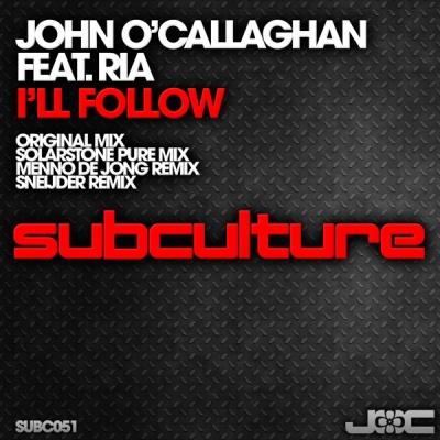 John O Callaghan - I'll Follow