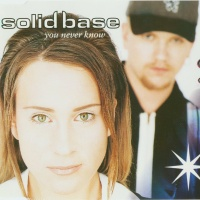 Solid Base - You Never Know (Maxi)