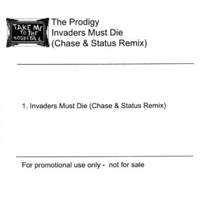 The Prodigy - Invaders Must Die (Chase & Status Remix)