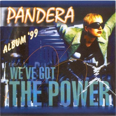 Pandera - We've Got The Power