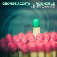 George Acosta - Never Change