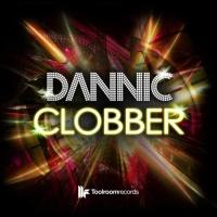 Dannic - Clobber (Original Club Mix)