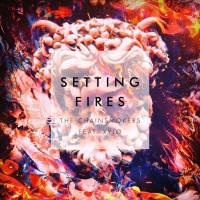 The Chainsmokers - Setting Fires (Remixes)