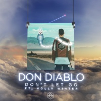Don Diablo - Don't Let Go