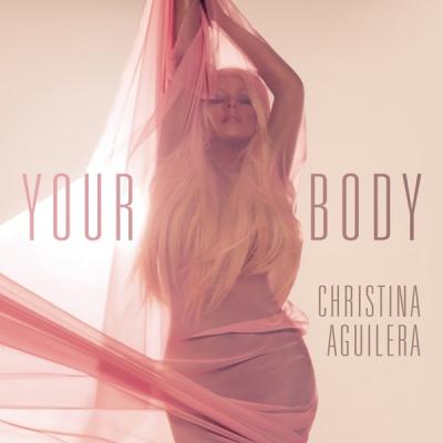 Christina Aguilera - Your Body - Official Remixes