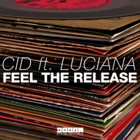 CID - Feel The Release