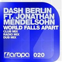 Dash Berlin - World Falls Apart (Club Mix)