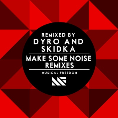 Tiesto - MAKE SOME NOISE REMIXES