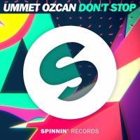 Ummet Ozcan - Don't Stop