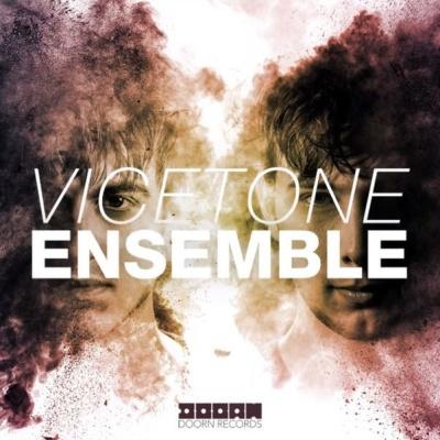 Vicetone - Ensemble