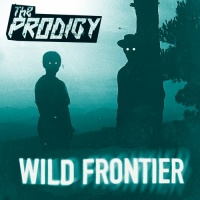 The Prodigy - Wild Frontier (Wilkinson Remix)