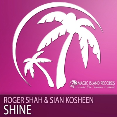 Roger Shah - Shine (Sean Tyas Remix)