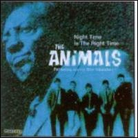 The Animals - The Night Time Is The Right Time
