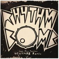 Rhythm Bomb (NGHTMRE Remix)