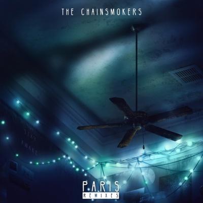 The Chainsmokers - Paris (Remixes)