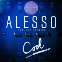 Alesso - Cool - Remixes