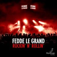 Fedde Le Grand - Rockin' N' Rollin'