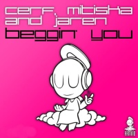 Cerf Mitiska - Beggin You (Armin Van Buuren rmx)