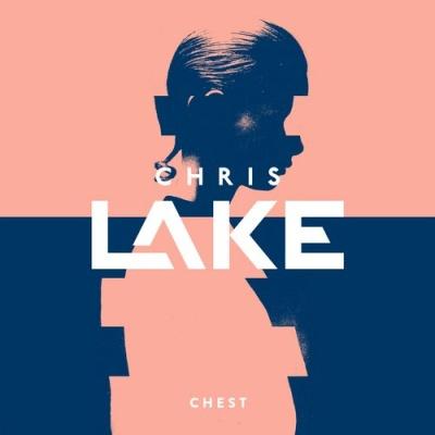 Chris Lake - Chest