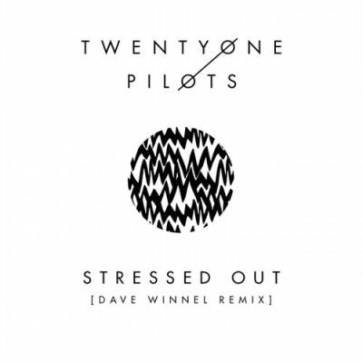 Twenty One Pilots - Stressed Out (Dave Winnel Remix)