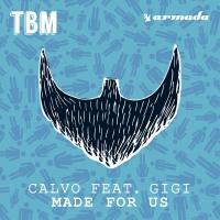 Calvo - Made For Us