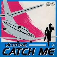 Vicetone - Catch Me