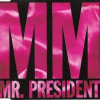Mr. President - MM
