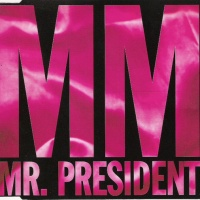 Mr. President - M M