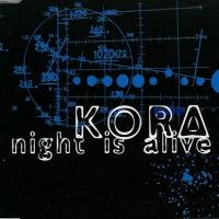 KORA - Night Is Alive