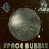 Einstein Doctor Deejay - Space Bubble