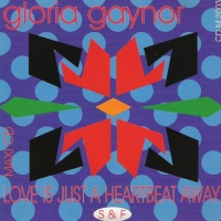 Gloria Gaynor - Love Is Just A Heartbeat Away