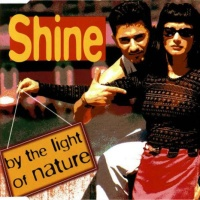 Shine - By The Light Of Nature
