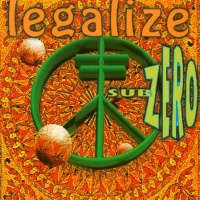 Sub Zero - Legalize