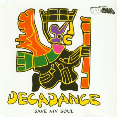 Decadance - Save My Soul