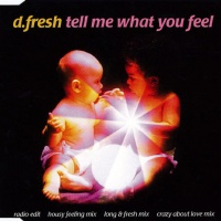 D-FRESH - Tell Me What You Feel
