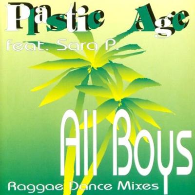PLASTIC AGE - All Boys