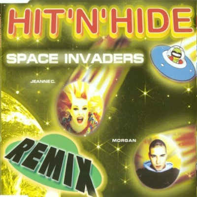 HIT 'N' HIDE - Space Invaders (E-Rotic Remix)