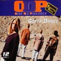 One Dj Project - Gotta Dance