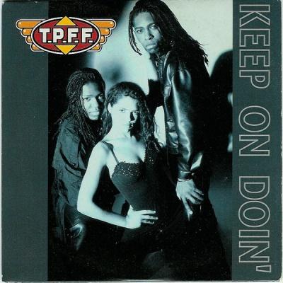 T.P.F.F. - Keep On Doin'