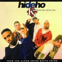 K7 - Hi De Ho