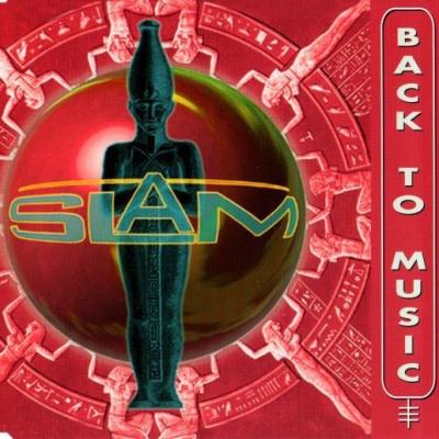 Slam - Back To Music
